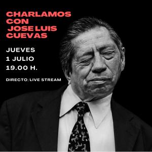CHARLAMOS CON JOSE LUIS CUEVAS-2